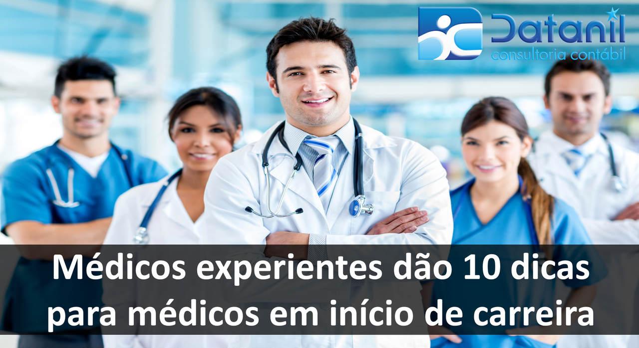 Médicos Experientes Dão 10 Dicas Para Médicos Em Início De Carreira