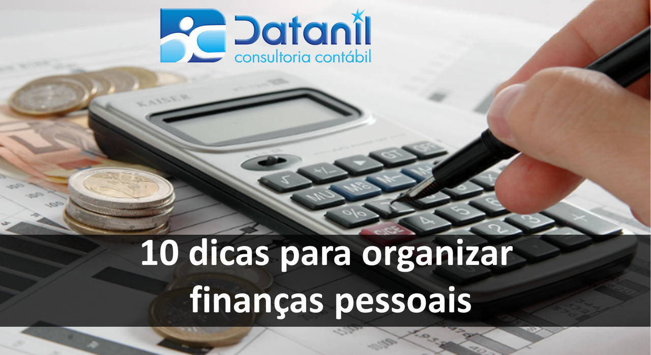 10 Dicas Para Organizar Finanças Pessoais