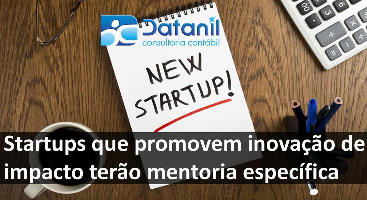 Startups Que Promovem Inovação De Impacto Terão Mentoria Específica