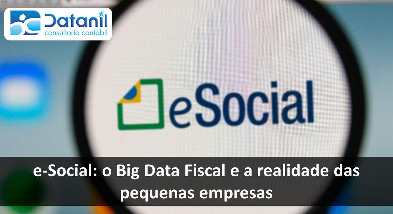 E-Social: O Big Data Fiscal E A Realidade Das Pequenas Empresas