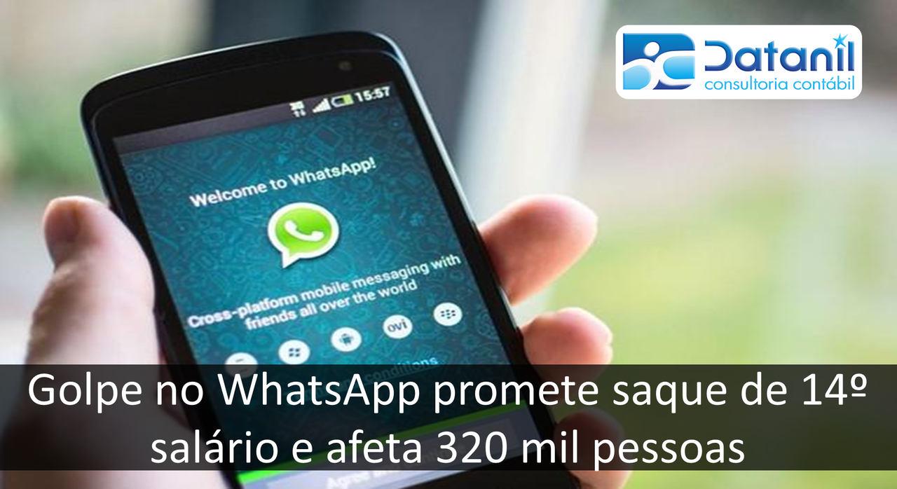 Golpe No WhatsApp Promete Saque De 14º Salário E Afeta 320 Mil Pessoas