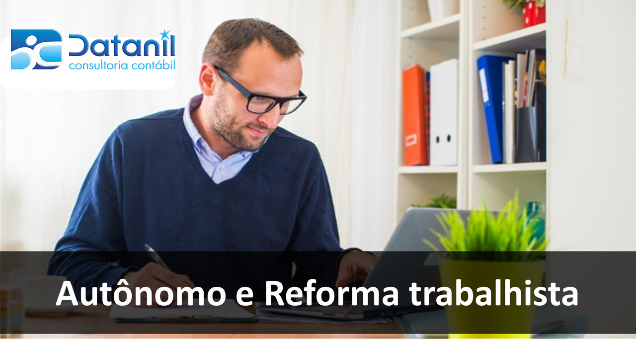 Autônomo E Reforma Trabalhista