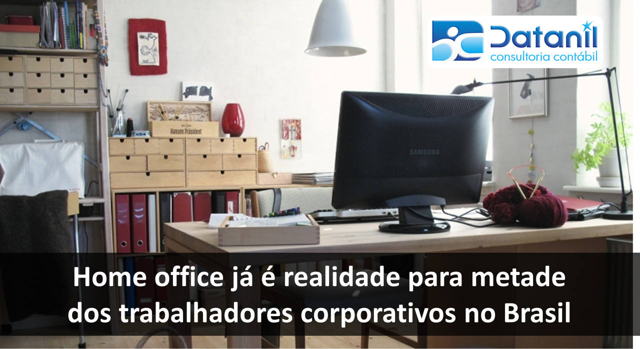Home Office Já é Realidade Para Metade Dos Trabalhadores Corporativos No Brasil