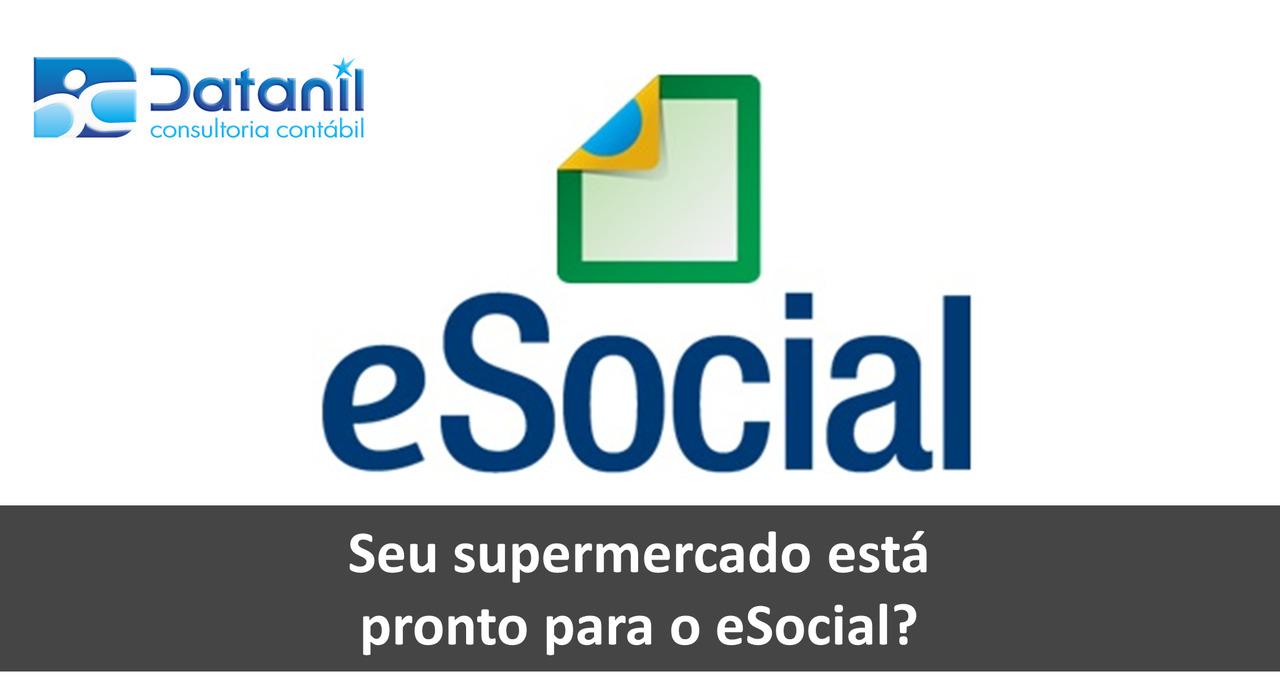 Seu Supermercado Está Pronto Para O ESocial?