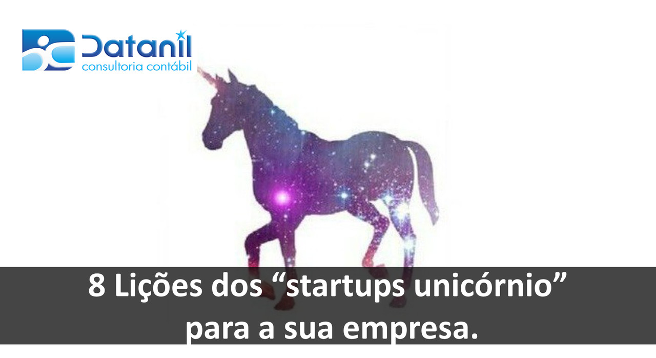 """8 Lições Dos """"startups Unicórnio"""" Para A Sua Empresa"""
