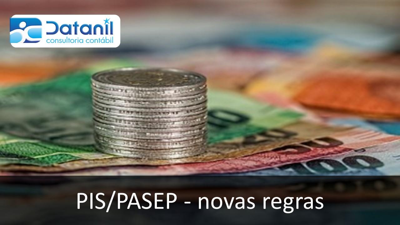 PIS/PASEP – Novas Regras