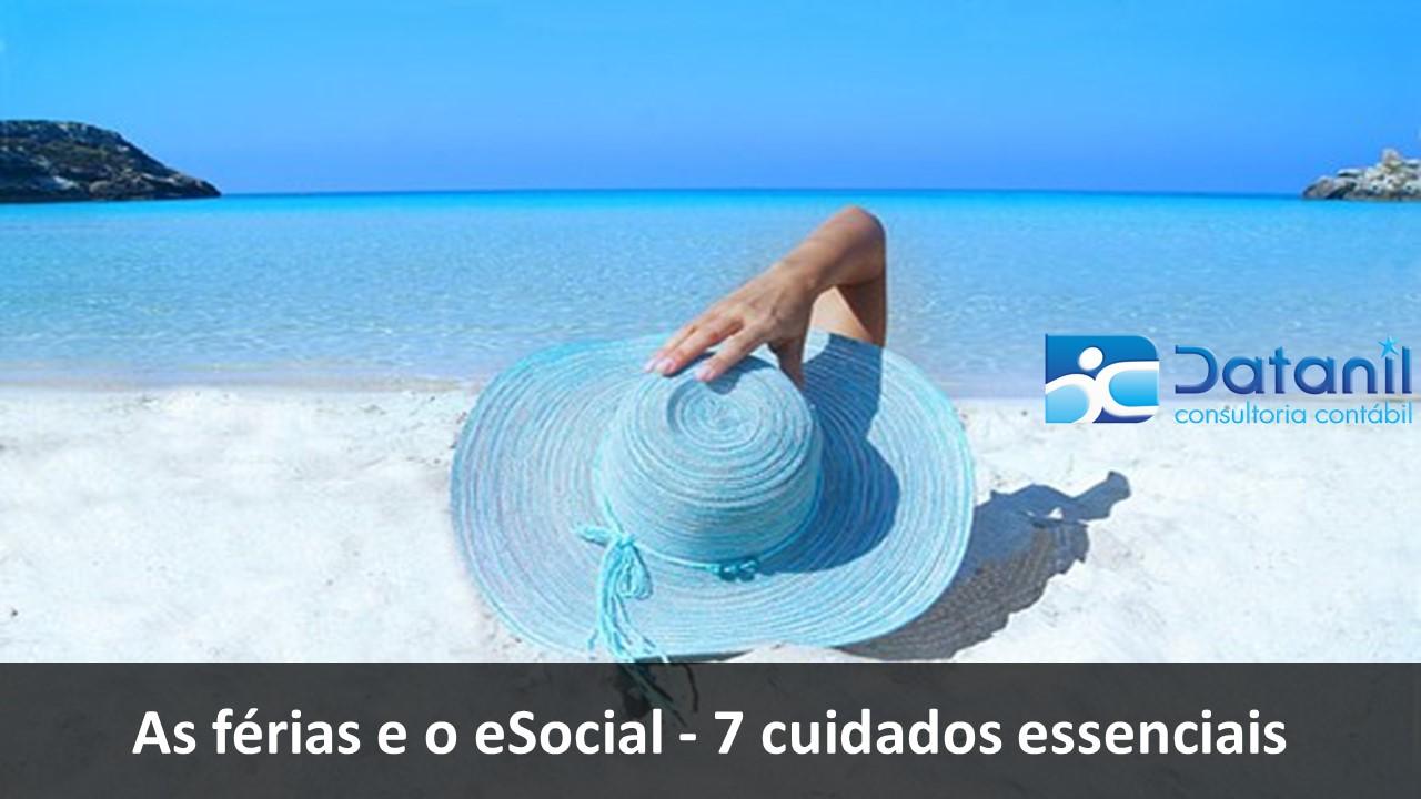 As Férias E O ESocial – 7 Cuidados Essenciais