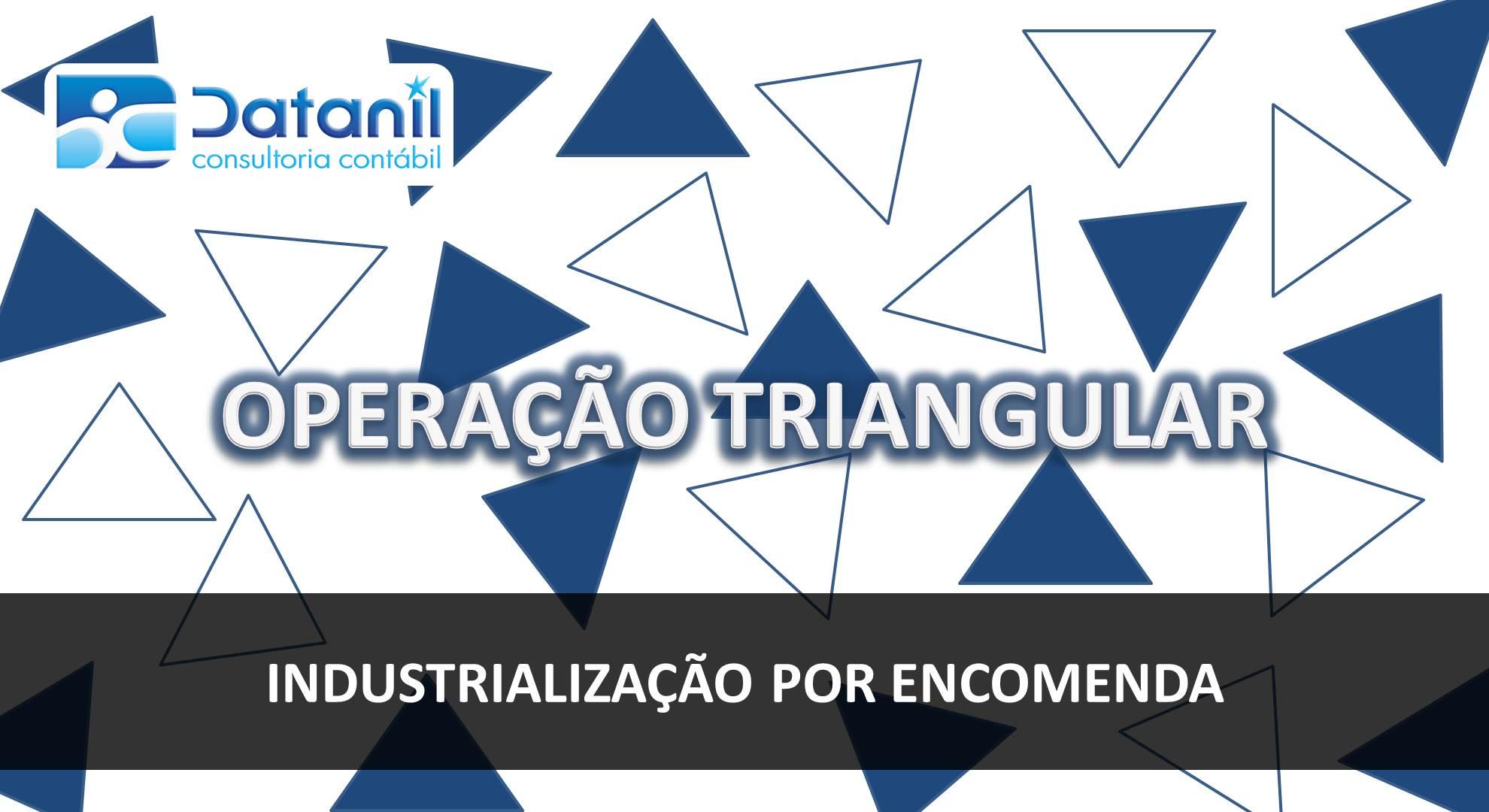 Operação Triangular De Industrialização