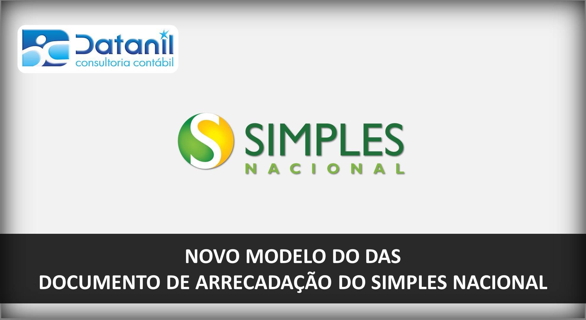 Novo Modelo Do Documento De Arrecadação Do Simples Nacional (DAS)
