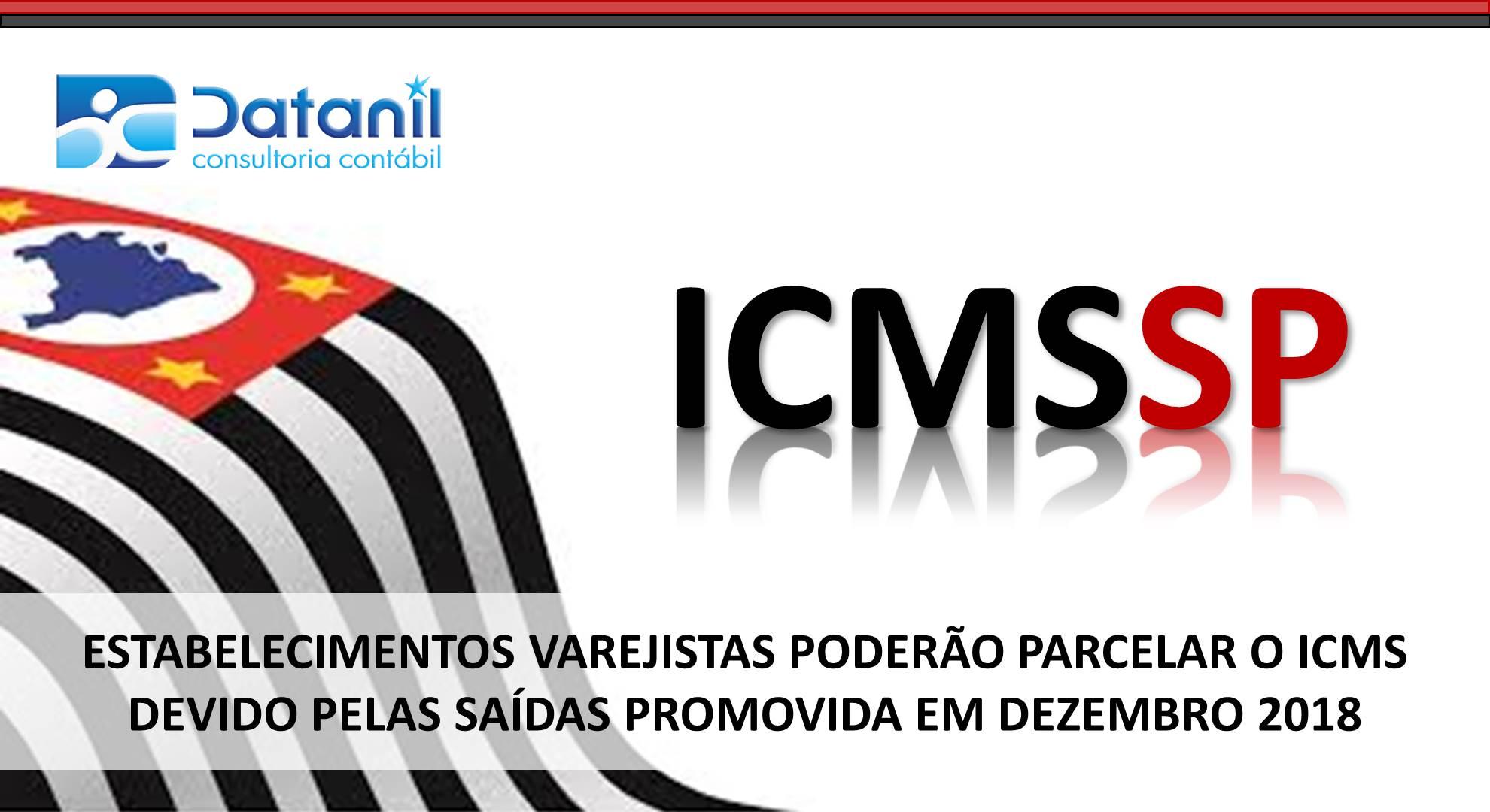 Estabelecimentos Varejistas Poderão Parcelar O ICMS Devido Pelas Saídas Promovidas Em Dezembro/2018