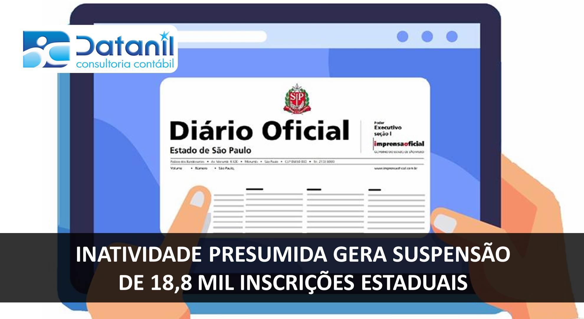 Inatividade Presumida Gera Suspensão De 18,8 Mil Inscrições Estaduais