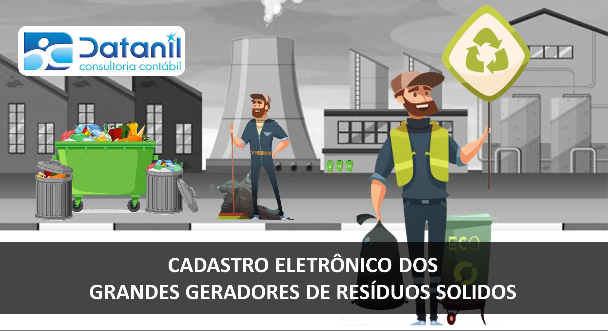 Cadastro Eletrônico Dos Grandes Geradores De Resíduos Sólidos