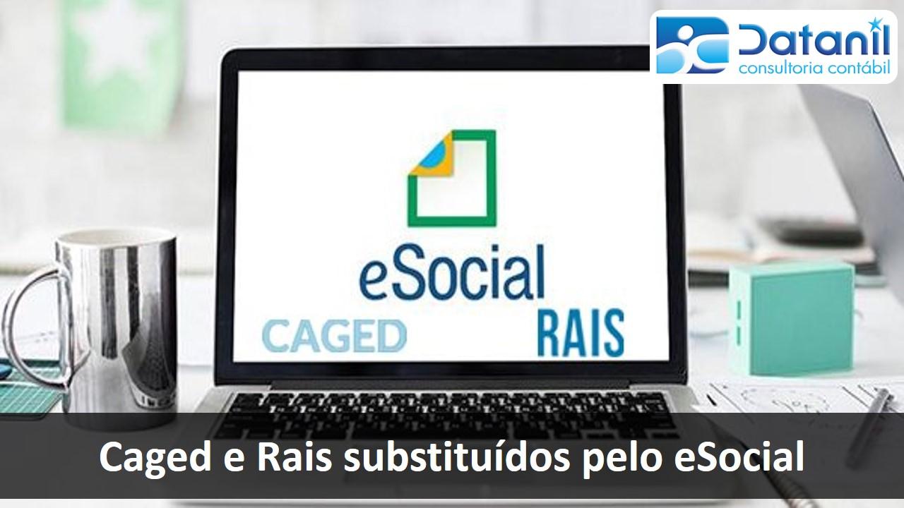 Caged E Rais Substituídos Pelo ESocial