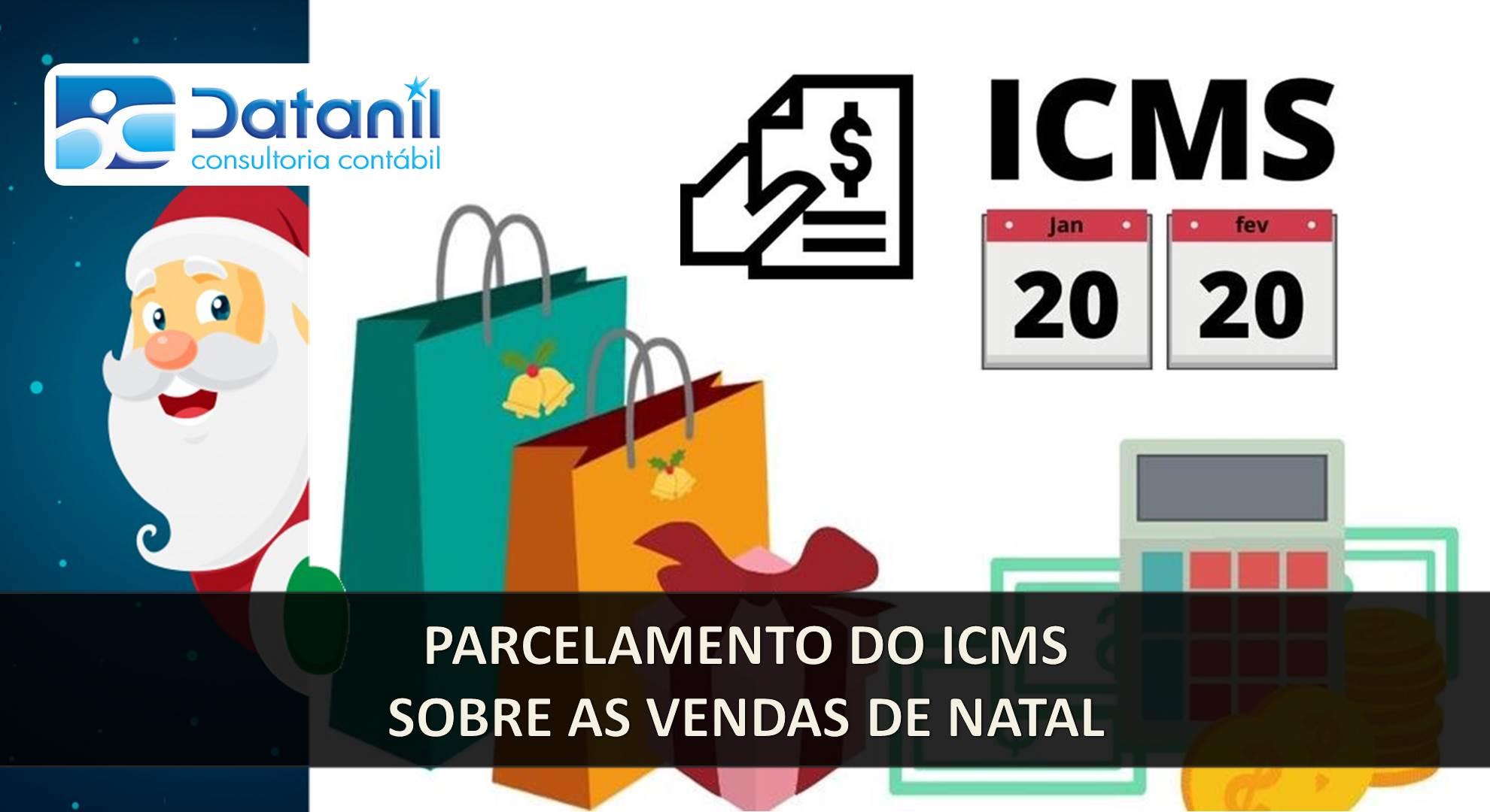 Parcelamento Do ICMS Sobre As Vendas De Natal