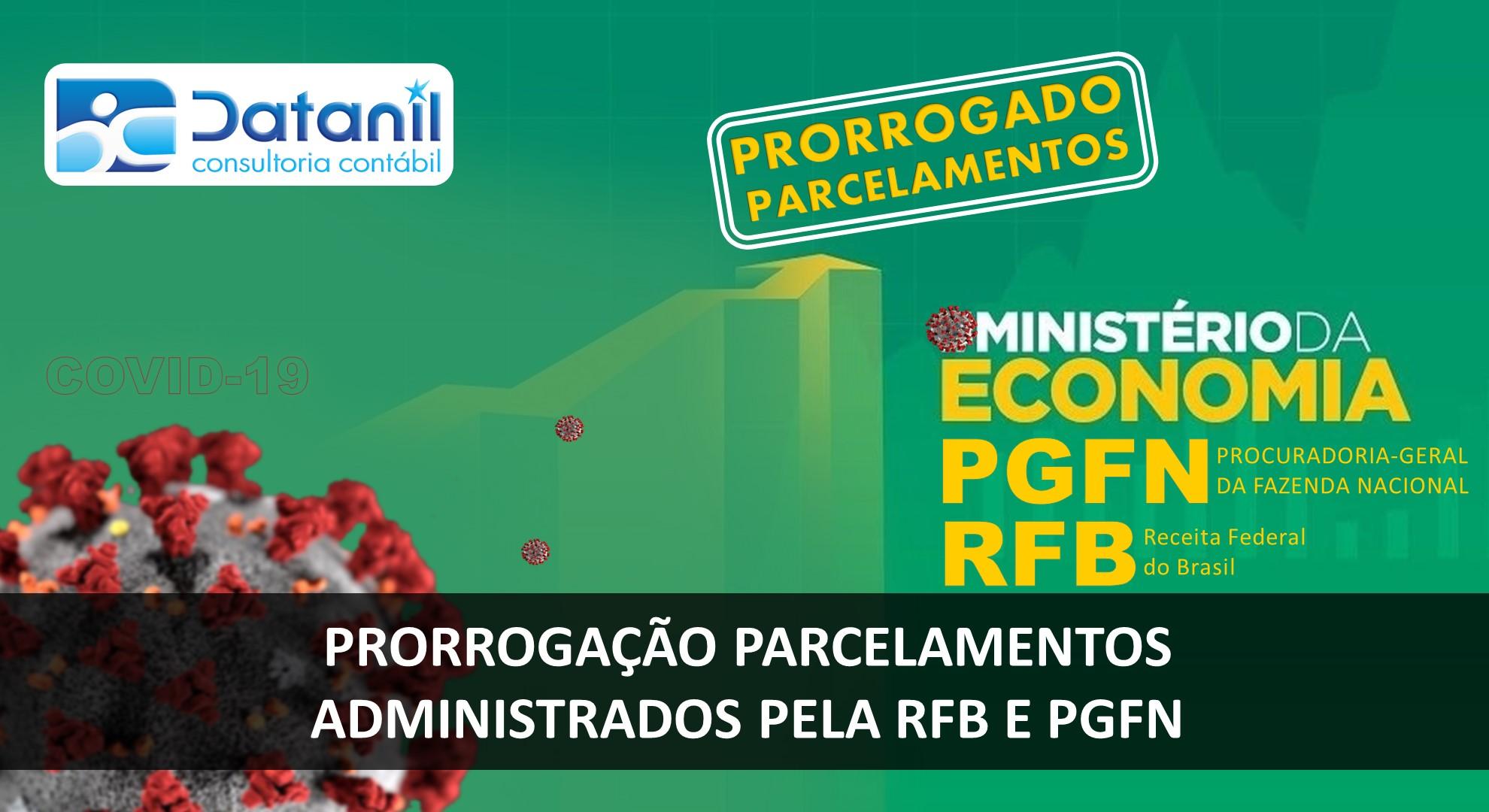 Prorrogação Parcelamentos Administrados Pela RFB E PGFN