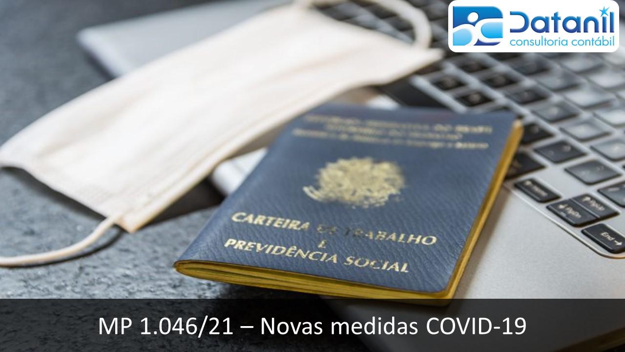 MP 1.046/21 – Novas Medidas Trabalhistas Diante Do Covid-19